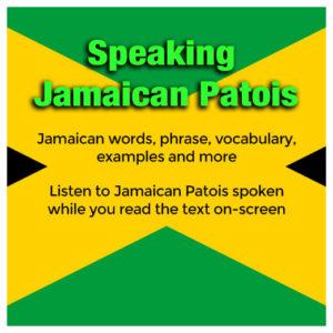 Speaking Jamaican